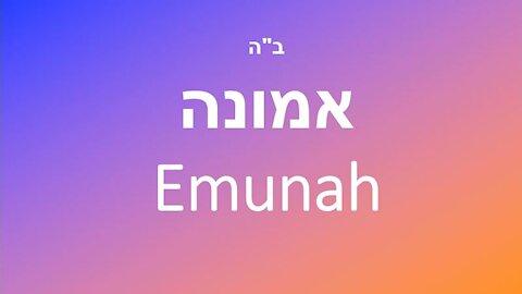 Emunah -- Faith over Fear