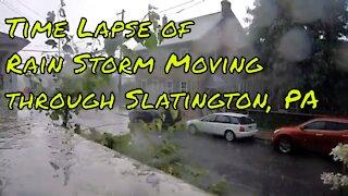 Time Lapse of Rain Storm Moving through Slatington, PA