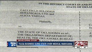 Tulsa business suing state over medical marijuana