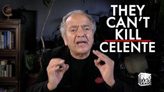They Can't Kill Gerald Celente!