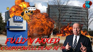 FULLY VAXXED Colin Powell DEAD at 84 - ANY QUESTIONS?