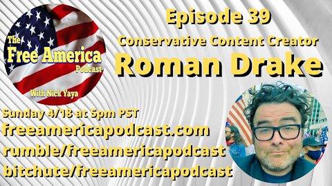 Episode 39: Roman Drake