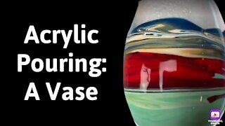 (63) Fluid Painting a Vase on a Cup Turner -Acrylic Pouring