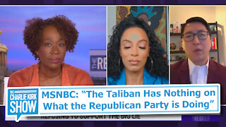 """MSNBC: """"The Taliban Has Nothing on What the Republican Party is Doing"""""""
