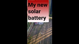 My new solar battery