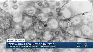 Better Business Bureau warns against scammers during coronavirus outbreak
