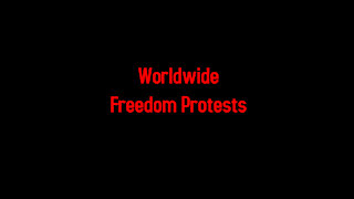 Worldwide Freedom Protests 3-20-2021