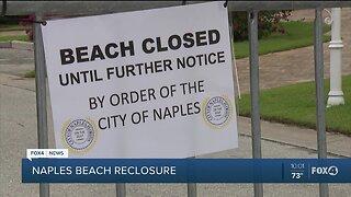 The City of Naples closes beaches again.