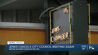 Jenks cancels city council meeting again