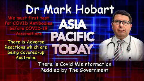 2021 JUN 07 Dr Mark Hobart rejects mandatory vaccines in Au, Adverse Reactions Cover-up Australia