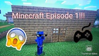 Minecraft Survival Episode 1