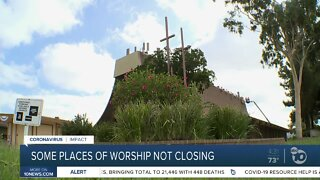 some places of worship not closing