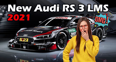 New Audi RS 3 LMS 2021-2022( World Premiere // Entry-Level Race Car by Audi Sport Customer Racing)