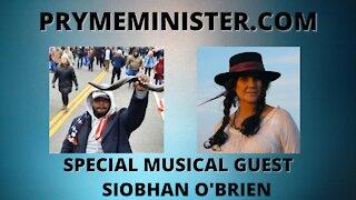 PRYMEMINISTER.COM W/ SPECIAL MUSICAL GUEST SIOBHAN O'BRIEN - PATRIOTIC MUSIC