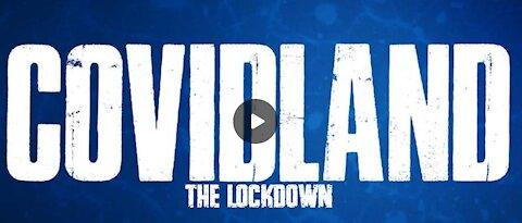 CovidLand The Lockdown Part I