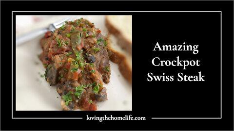 Amazing Crockpot Swiss Steak