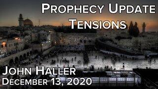 """2020 12 13 John Haller's Prophecy Update """"Tensions"""""""
