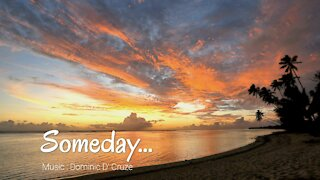 Someday-Relaxing, Peaceful Instrumental music