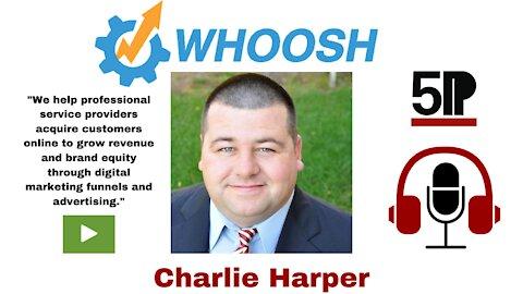 Founder Of Whoosh Agency – Charlie Harper