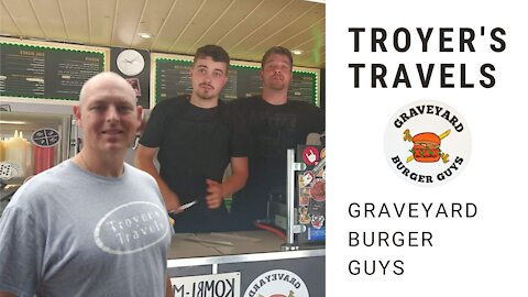Graveyard Burgers in Germany with Troyer's Travels