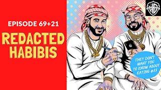 Redacted Habibis (90 aka 69+21) | Habibi Power Hour