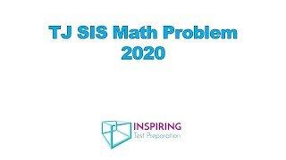 TJ SIS Math Problem 2020