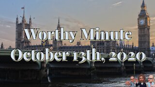 Worthy Minute - October 13th 2020