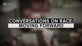 Conversations on Race: Moving Forward