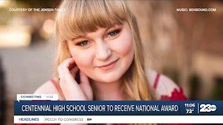 Centennial High School senior to receive national award