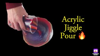 (10) Fiery Jiggle Pour- SO Cool! -Acrylic Pouring