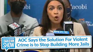 AOC Says the Solution For Violent Crime is to Stop Building More Jails