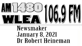 Wlea Newsmaker, January 8, 2021, Dr Robert Heineman