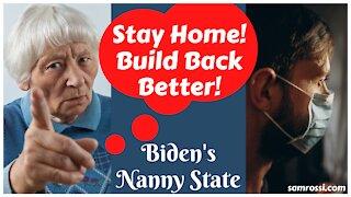 Biden's Nanny State