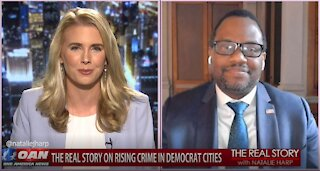 The Real Story - OAN Crime in Dem Cities with Autry Pruitt