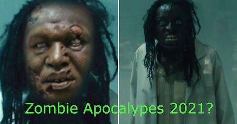 2021 Zombie Apocalypse?