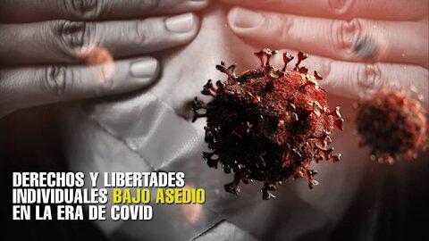 Derechos y libertades individuales bajo asedio en la era de COVID