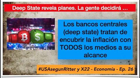 #USAsegunRitter y X22 - Economía - Ep. 26