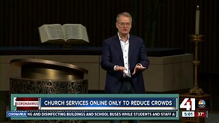 Church services online only to reduce crowds