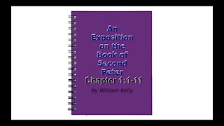 An Exposition on the Book of Second Peter Audio Book Chapter 1:1-11