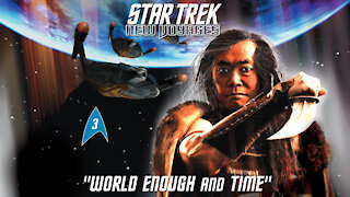 Star Trek New Voyages, 4x03, World Enough and Time