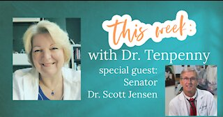 Dr. T with Senator Dr. Scott Jensen - The Loss of Public Trust & How to Restore It(July 26th, 2021)