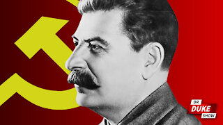 Ep. 507 – Economics Professor Praises Stalin As One Of The Greatest Leaders Of 20th Century
