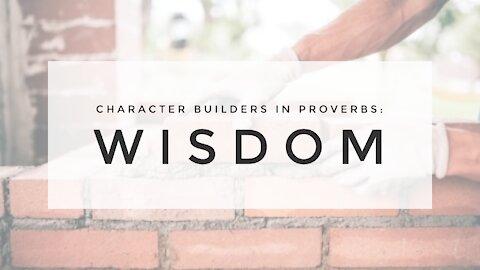 2.10.21 Wednesday Lesson: WISDOM