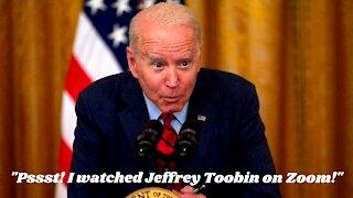 Joe Biden Whispers His Deepest Secrets