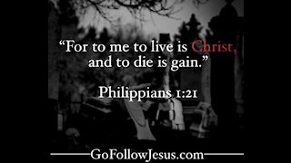 To Live is Christ (Sermon) by- Pastor and Evangelist Tyson Cobb