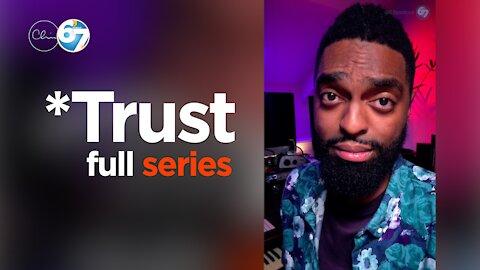 *Trust (Full Series)