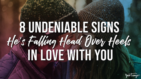 8 Undeniable Signs A Guy Is Falling Head-Over-Heels In Love With You