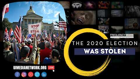 The 2020 Election was Stolen...