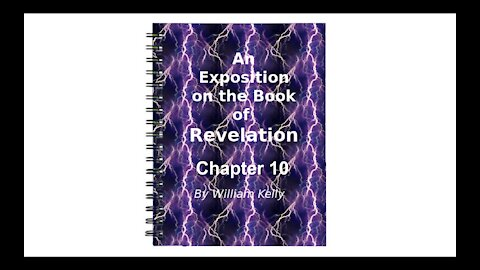Major NT Works Revelation by William Kelly Chapter 10 Audio Book