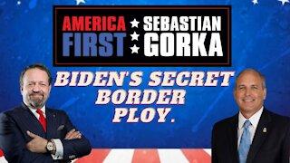 Biden's secret border ploy. Mark Morgan with Sebastian Gorka on AMERICA First